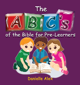 ABC's of the Bible for Pre-Learners